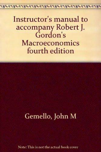 Instructor's manual to accompany Robert J. Gordon's: Gemello, John M
