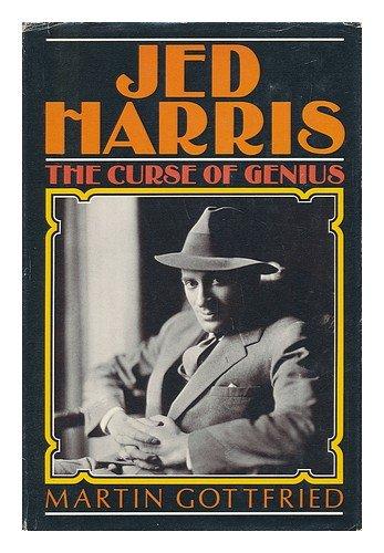 Jed Harris, the curse of genius: Gottfried, Martin