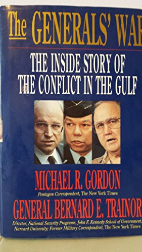 9780316321723: The Generals' War: The Inside Story of the Conflict in the Gulf