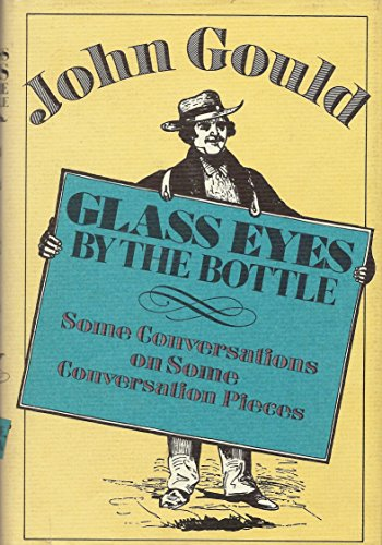 Glass Eyes by the Bottle: Gould, John
