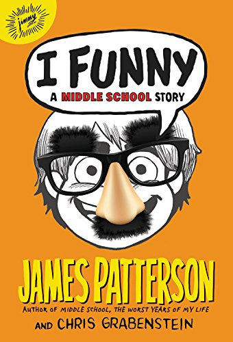 9780316322003: I Funny: A Middle School Story