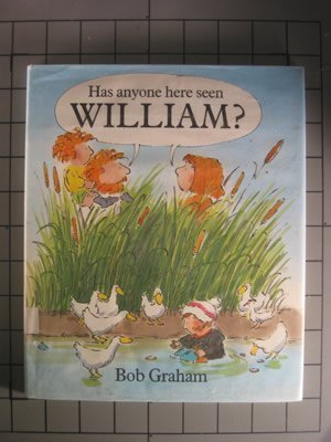 9780316323130: Has Anyone Here Seen William?