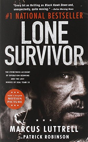 9780316324069: Lone Survivor: The Eyewitness Account of Operation Redwing and the Lost Heroes of SEAL Team 10