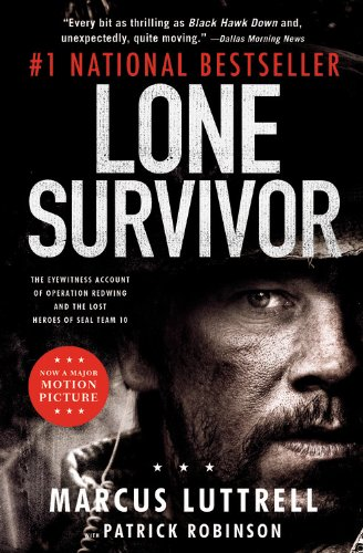 9780316324106: Lone Survivor: The Eyewitness Account of Operation Redwing and the Lost Heroes of SEAL Team 10