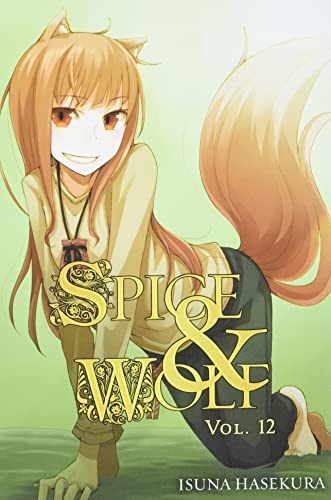 9780316324328: Spice and Wolf, Vol 12 - Novel