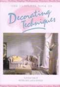 9780316325950: The Complete Book of Decorating Techniques