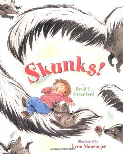 Skunks!: Greenberg, David T.