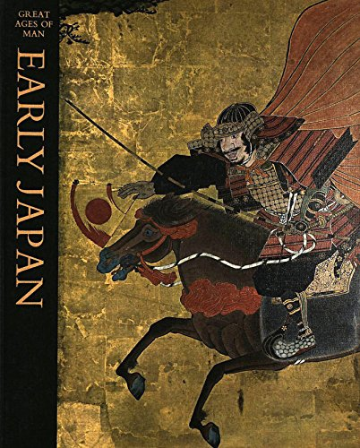 9780316326100: Early Japan (Great Ages of Man Series)
