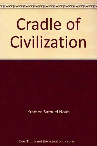 9780316326179: Cradle of Civilization