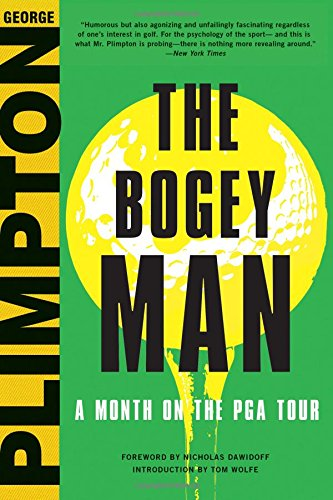 9780316326261: The Bogey Man: A Month on the PGA Tour