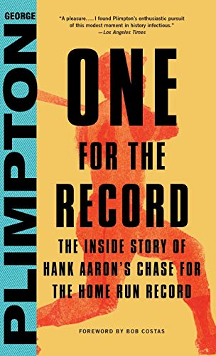 9780316326933: One for the Record: The Inside Story of Hank Aaron's Chase for the Home Run Record