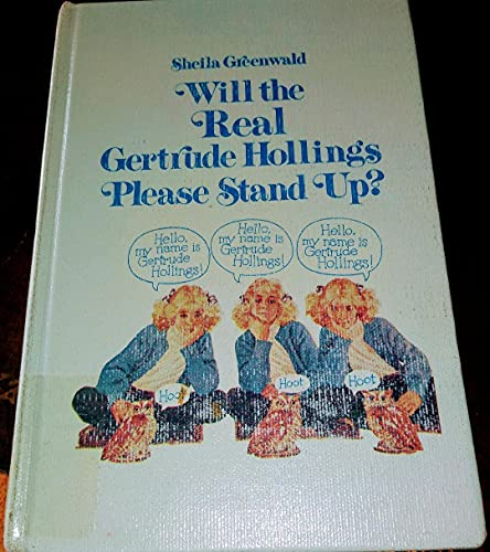 9780316327077: Will the Real Gertrude Hollings Please Stand Up?