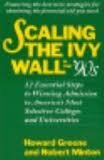 9780316327367: Scaling the Ivy Wall in the '90s: 12 Essential Steps to Winning Admission to America's Most Selective Colleges and Universities