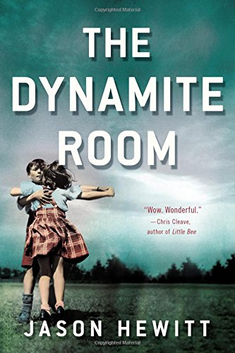 9780316327664: The Dynamite Room: A Novel