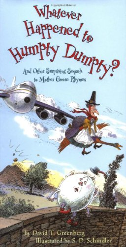 9780316327671: Whatever Happened to Humpty Dumpty?: And Other Surprising Sequels to Mother Goose Rhymes