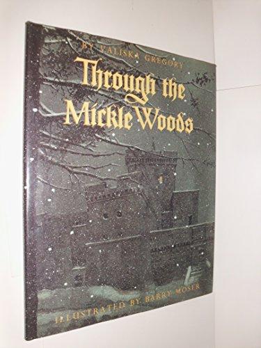 Through the Mickle Woods: Gregory, Valiska