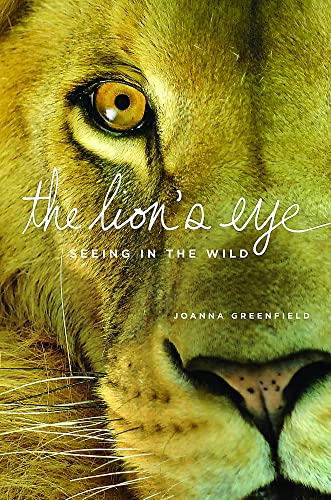 LION'S EYE:SEEING IN THE WILD