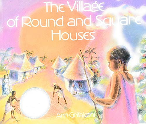 9780316328593: Village of Round and Square Houses