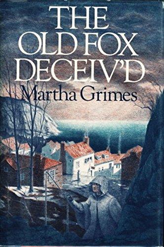 9780316328814: The Old Fox Deceiv'D