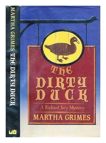 The Dirty Duck.: Grimes, Martha