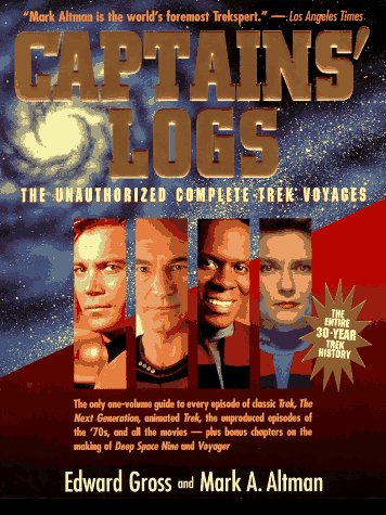 9780316329576: Captains' Logs: The Unauthorized Complete Trek Voyages