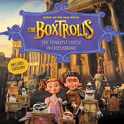 9780316332651: The Boxtrolls: The Stinkiest Cheese in Cheesebridge