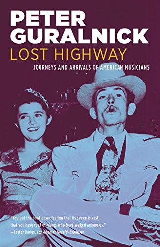 9780316332743: Lost Highway: Journeys and Arrivals of American Musicians