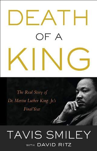 Death of a King: The Real Story: Smiley, Tavis; Ritz,