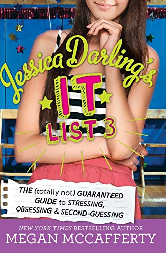 9780316333245: Jessica Darling's It List 3: The (Totally Not) Guaranteed Guide to Stressing, Obsessing & Second-Guessing