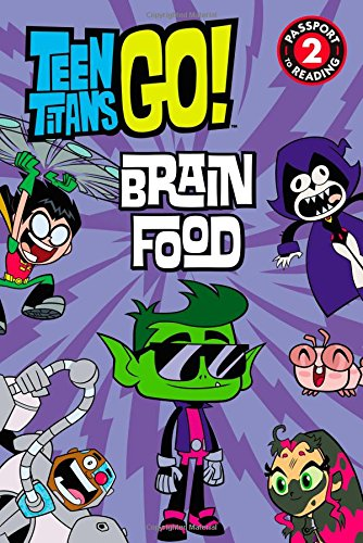 9780316333313: Teen Titans Go! (TM): Brain Food (Passport to Reading Level 2)