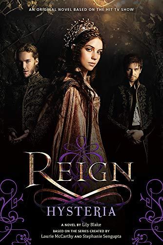 9780316334624: Reign: Hysteria