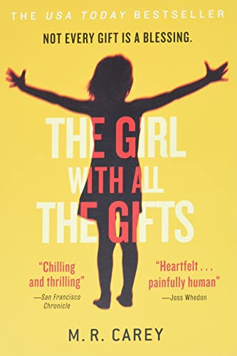 The Girl with All the Gifts: M. R. Carey