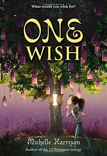 One Wish (13 Treasures Trilogy): Michelle Harrison