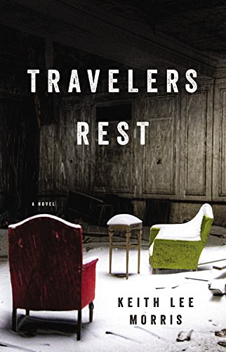 9780316335829: Travelers Rest: A Novel