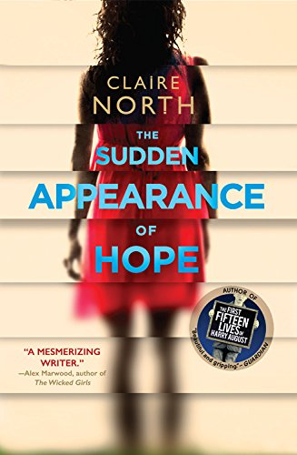 9780316335997: The Sudden Appearance of Hope