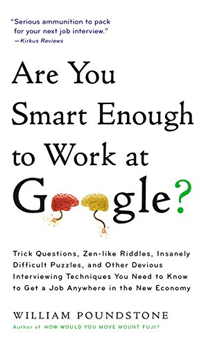 9780316336291: Are You Smart Enough to Work For Google?