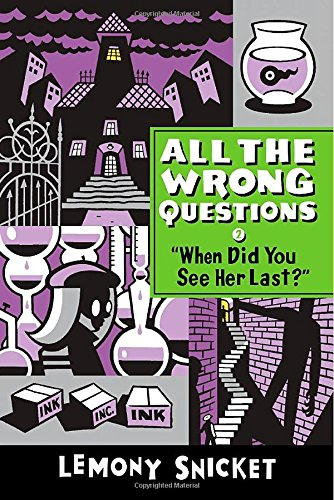 9780316336840: When Did You See Her Last? (All the Wrong Questions)
