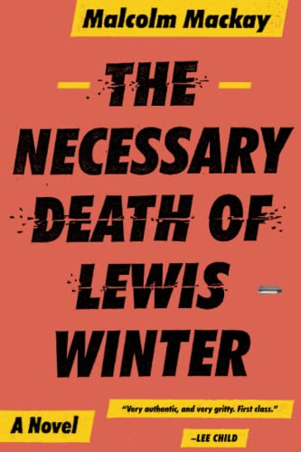 9780316337304: The Necessary Death of Lewis Winter (Glasgow Trilogy 1)