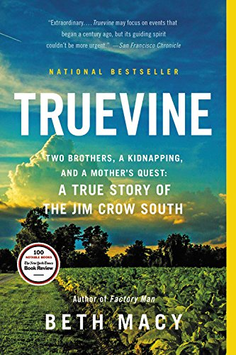 9780316337526: Truevine: Two Brothers, a Kidnapping, and a Mother's Quest: A True Story of the Jim Crow South