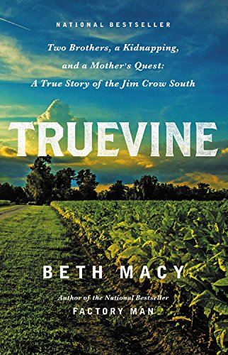 9780316337540: Truevine: Two Brothers, a Kidnapping, and a Mother's Quest: A True Story of the Jim Crow South