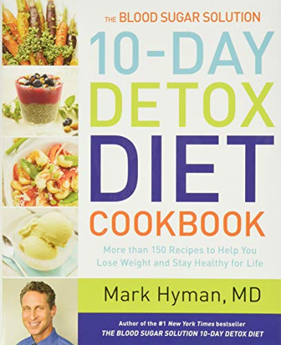 9780316338813: The Blood Sugar Solution 10-Day Detox Diet Cookbook: More than 150 Recipes to Help You Lose Weight and Stay Healthy for Life