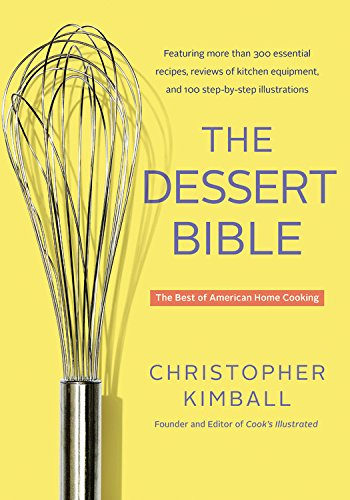 9780316339193: The Dessert Bible: The Best of American Home Cooking