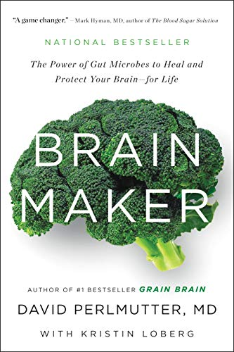 9780316339308: Brain Maker: The Power of Gut Microbes to Heal and Protect Your Brain - for Life