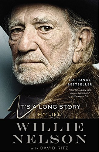 It s a Long Story: My Life: Willie Nelson