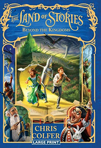 The Land of Stories: Beyond the Kingdoms: Colfer, Chris
