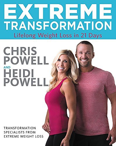 9780316339483: Extreme Transformation: Lifelong Weight Loss in 21 Days