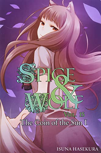 9780316339612: Spice and Wolf, Vol. 15: The Coin of the Sun I