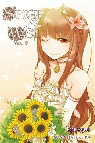 9780316339643: Spice and Wolf, Vol. 17 - light novel