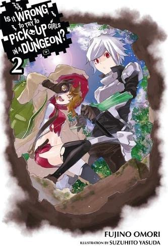 9780316340144: Is It Wrong to Try to Pick Up Girls in a Dungeon?, Vol. 2 - light novel (Is It Wrong to Pick Up Girls in a Dungeon?)