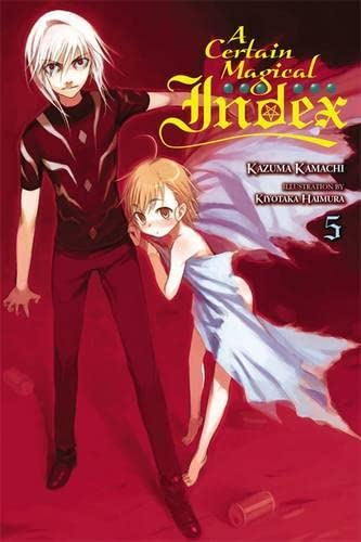 9780316340595: A Certain Magical Index, Vol. 5 - light novel